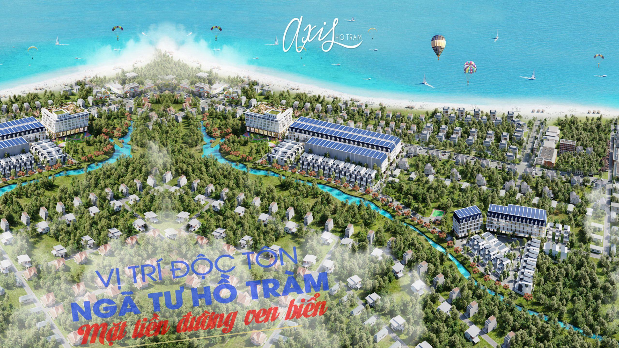 Dự án Axis Hồ Tràm, khu đô thị nghỉ dưỡng , giải trí cao cấp tại Ấp Hồ Tràm, Xã Phước Thuận, Huyện Xuyên Mộc, Tỉnh Bà Rịa – Vũng Tàu. Dự án nằm ngay mặt tiền đường Ven Biển, đây là con đường ven Biển đẹp nhất với rất nhiều khu Resort cao cấp. Nhắc đến Hồ Tràm, là nhắc đến một trong những bãi Biển đẹp, và hoang sơ nhất thế giới với làng nước trong veo xanh ngát cùng những triền cát trắng mịn trải dài, một nơi nghỉ dưỡng đẳng cấp bật nhất tại khu vực miền nam.